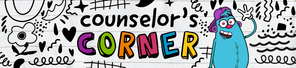 Lindsey's Counselor's Corner!
