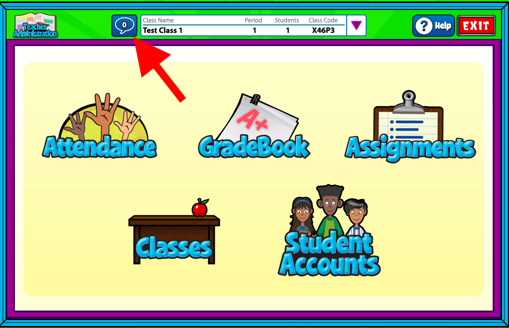 At the top of the Teacher Admin Dashboard, you will see a blue chat icon next to class information for the class you are currently viewing.