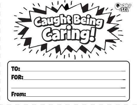 "Download and print these ""Caught Being Caring!"" slips to encourage students to report acts of caring!"